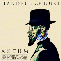 anthm-handful-of-dust