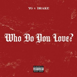 yg-who-do-you-love-500x500